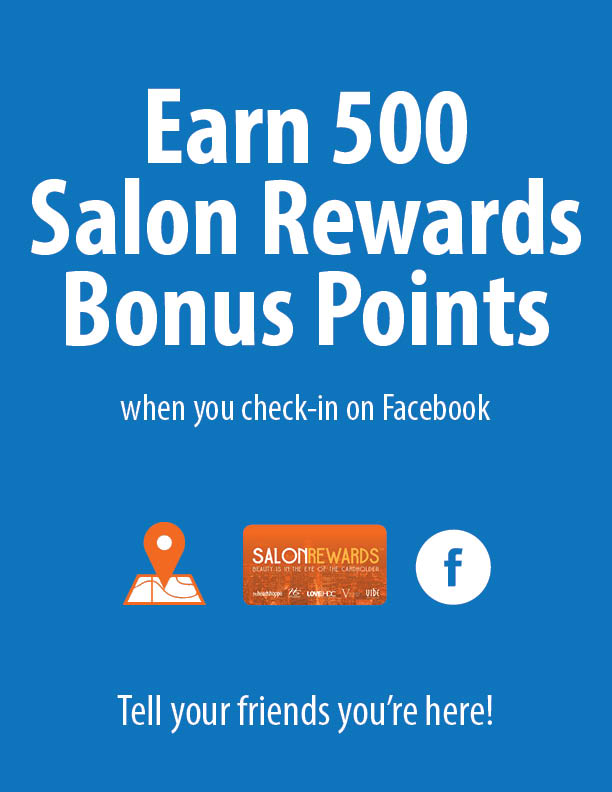 Earn 500 Salon Rewards Bonus Points
